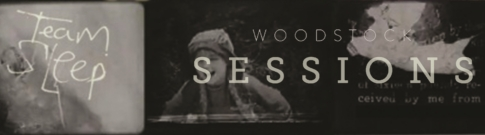 Team Sleep - Woodstock Sessions